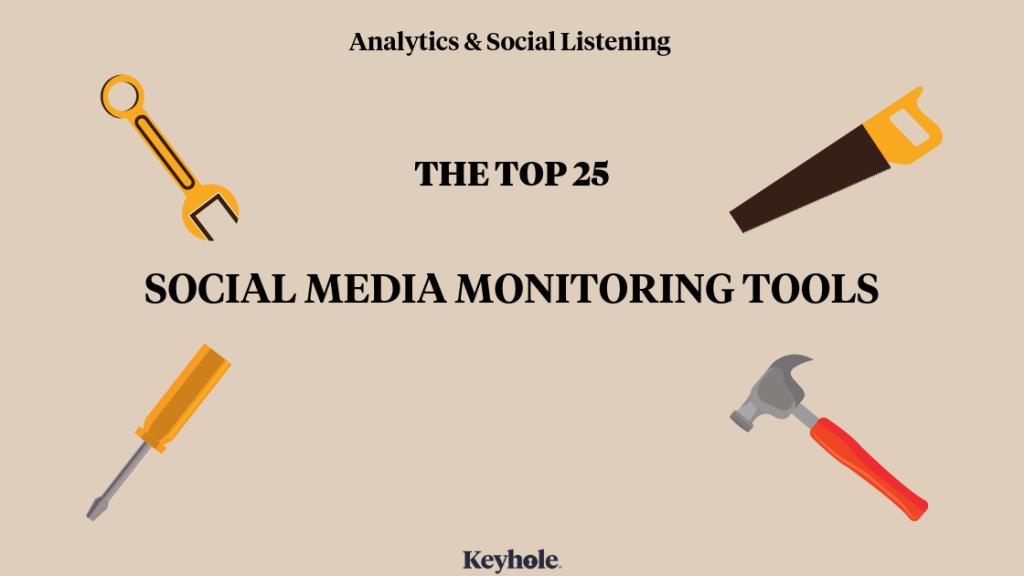 top 25 social media monitoring tools