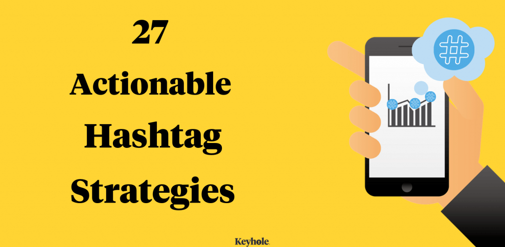 27 actionable hashtag Strategies