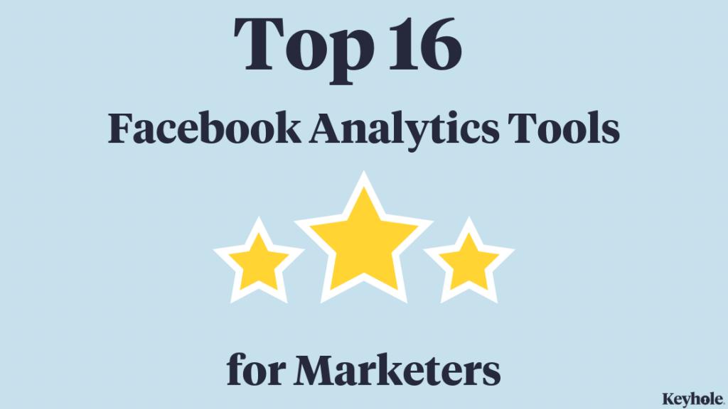 Top 16 Facebook analytics Tools