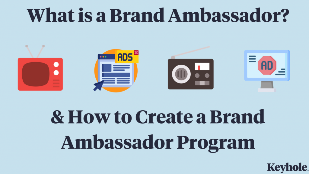what is a brand ambassador and how to create a brand ambassador program