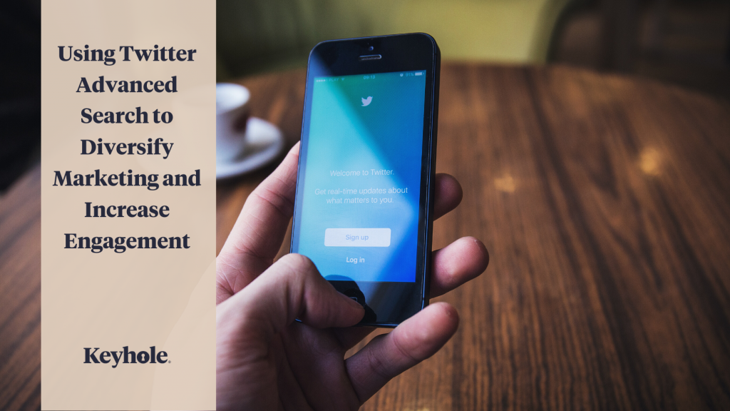 using twitter advanced search to diversify marketing and increase engagement