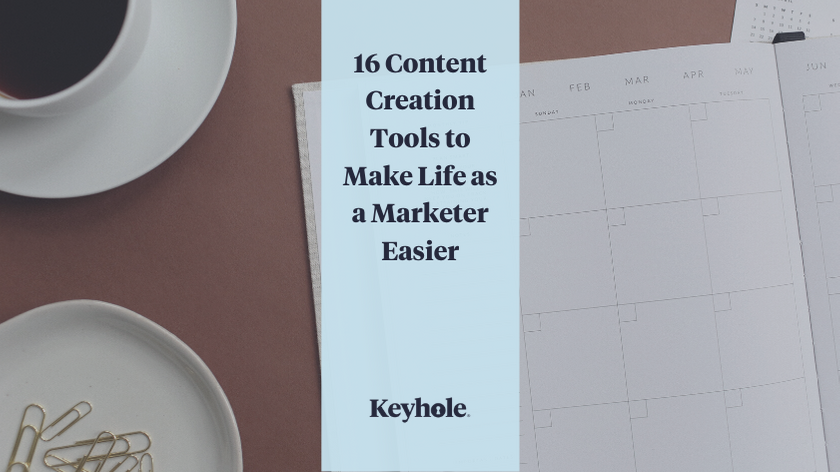 16 Content Creation Tools to Make Life as a Marketer Easier