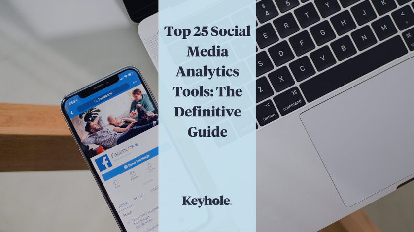 The Top 25 Social Media Analytics Tools