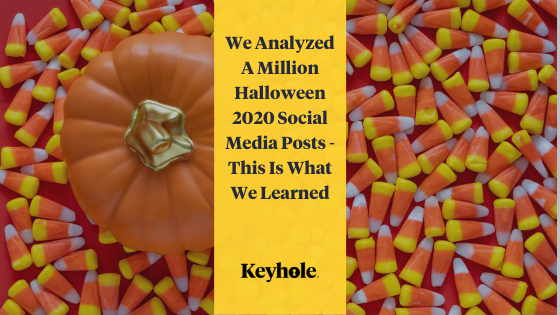 We Analyzed A Million #Halloween2020 Social MediaPosts – This Is What We Learned