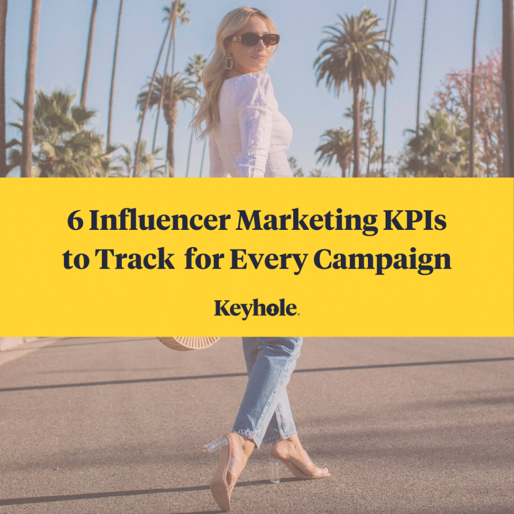 6 Influencer marketing KPIs to track
